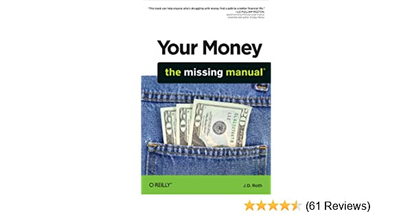 amazon com your money the missing manual ebook j d roth kindle