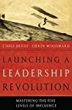 Launching a Leadership Revolution, Chris Brady and Orrin Woodward, 0446580716