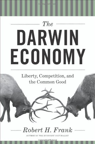 The Darwin Economy: Liberty, Competition, and the Common...