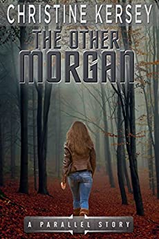 The Other Morgan (Parallel Series, Book 5) by [Kersey, Christine]
