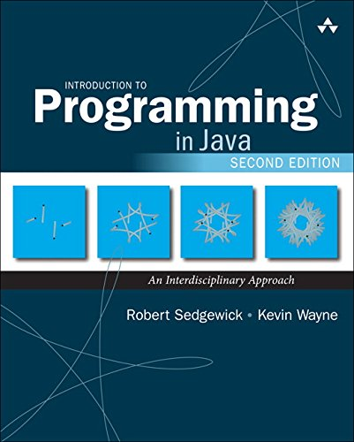 Introduction to Programming in Java: An Interdisciplinary Approach (2nd Edition) by Addison-Wesley Professional