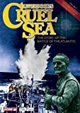 Liverpool's Cruel Sea: The Story of the Battle of the Atlantic