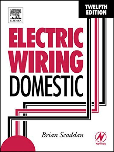 - Electric Wiring: Domestic, Twelfth Edition