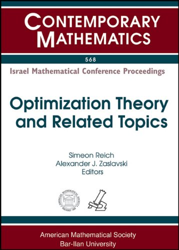 Optimization Theory and Related Topics: Israel Mathematical Conference Proceedings : a Workshop in Memory of Dan Butnari