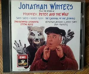 Jonathan Winters Tell the Stories of Prokofiev: Peter and the Wolf / Saint-Saëns: The Carnival of the Animals