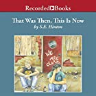 That Was Then, This Is Now Audiobook by S. E. Hinton Narrated by Jeff Woodman