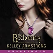 The Reckoning: Darkest Powers, Book 3 | Kelley Armstrong
