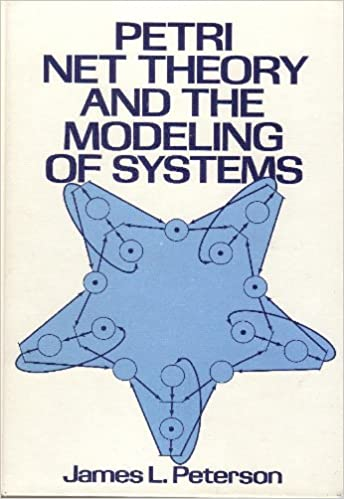 Image result for Petri Net Theory and the Modeling of Systems James L. Peterson