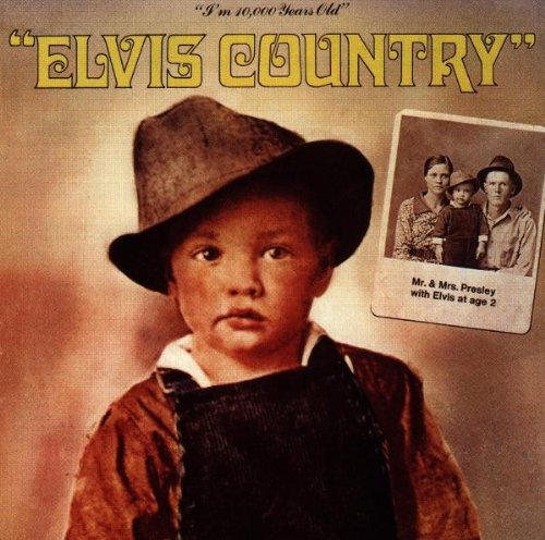Elvis Presley - Elvis Country - Zortam Music