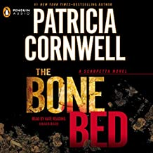 The Bone Bed: Scarpetta, Book 20