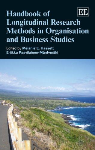 Handbook of Longitudinal Research Methods in Organisation and Business Studies (Elgar Original Reference) (Research Hand