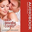 Me & Timothy Cooper Audiobook by Suzanne D. Williams Narrated by Gail Shalan