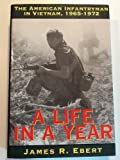 A Life in a Year, James R. Ebert, 0891415009