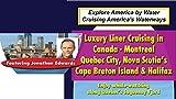 Big Ships: Luxury Liner Cruising in New England - Maine, Boston, Newport & New York City