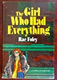 img - for The girl who had everything: A novel of suspense book / textbook / text book