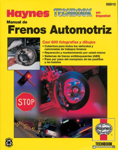 Manual De Frenos Automotriz (Haynes Repair Manuals) (Spanish Edition)