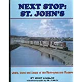 Next stop, St. John's: Chats, stats, and snaps of the Newfoundland Railway