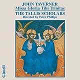 Taverner: Missa Gloria Tibi Trinitas