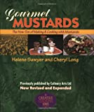 Gourmet Mustards, Helene Sawyer and Cheryl Long, 1889531049