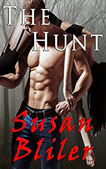 The Hunt by [Bliler, Susan]