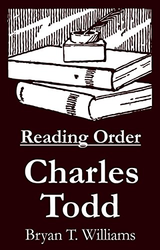 Charles Todd - Reading Order Book - Complete Series Companion Checklist
