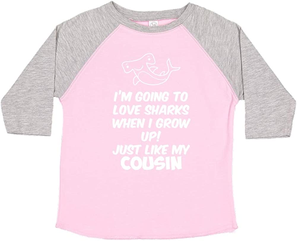 Toddler//Kids Raglan T-Shirt Im Going to Love Sharks When I Grow Up Just Like My Cousin
