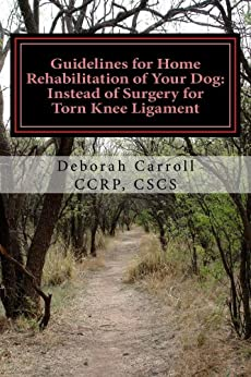 Guidelines Home Rehabilitation Your Dog ebook product image