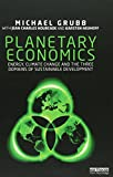 img - for Planetary Economics: Energy, climate change and the three domains of sustainable development book / textbook / text book