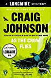 As the Crow Flies: A Longmire Mystery