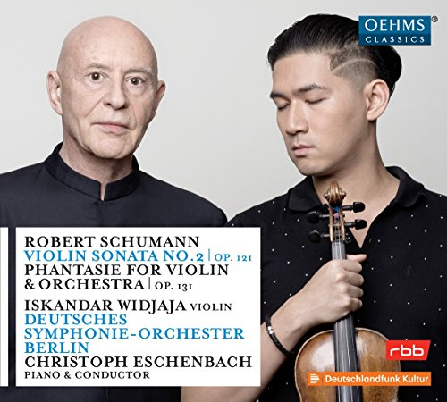 Schumann: Violin Sonata No.2, Op. 121; Phantasie for Violin & Orchestra, Op. 131