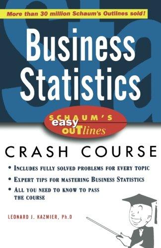 Schaum's Easy Outline of Business Statistics