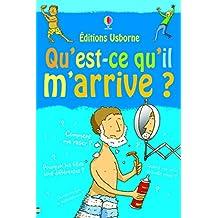Qu'est-ce qu'il m'arrive ? -Garçon- (French Edition)