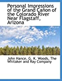 Personal Impressions of the Grand Cañon of the Colorado River near Flagstaff, Arizon, Company The Whitaker an, 1140615025
