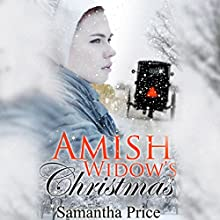 Amish Widow's Christmas Audiobook by Samantha Price Narrated by Heather Henderson