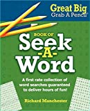 img - for Great Big Grab A Pencil Book of Seek-A-Word book / textbook / text book
