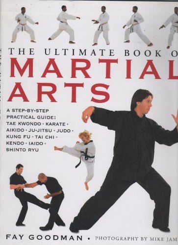 Read Online The Ultimate Book of Martial Arts ebook