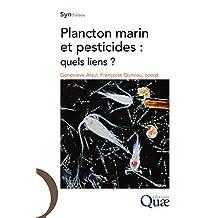 Plancton marin et pesticides: Quels liens ? (Synthèses)