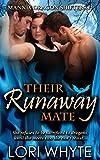 Their Runaway Mate (Mannix Dragon Shifters Book 1)