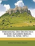 Verfassung des Deutschen Reichs, Ludwig Von Rönne, 1146096712