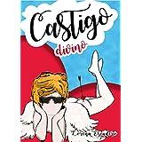 Castigo Divino (Spanish Edition)
