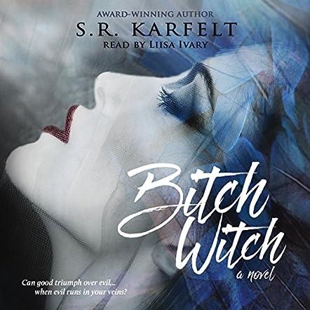 Bitch Witch