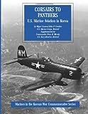 Corsairs to Panthers: U. S. Marine Aviation in Korea, USMC (Ret.), Major General John P. Condon, 149955074X