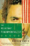 The Reluctant Fundamentalist: A Novel