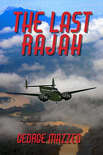 The Last Rajah (Kellogg and Watt Book 2) by [Mazzeo, George]