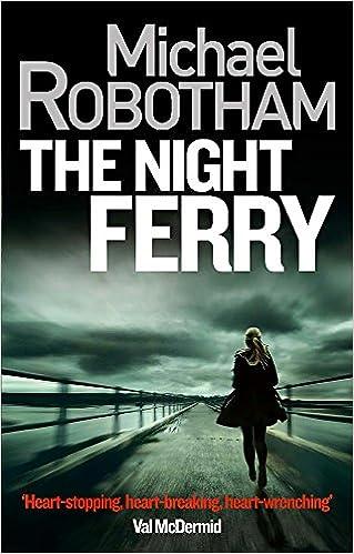 The Night Ferry Amazoncouk Michael Robotham 9780751555486 Books