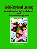 Social-Emotional Activities for after-School and Summer Programs, Susanna Palomares, 156499063X