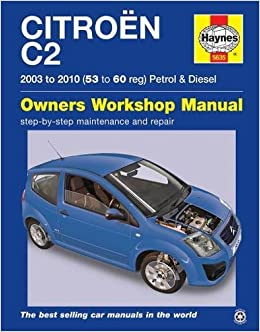 Citroen C2 Petrol & Diesel 03 - 10 53 To 60 Haynes Manual: Amazon.es: Peter Gill: Libros en idiomas extranjeros