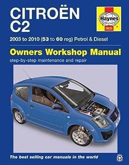 citroen c2 petrol diesel 03 10 haynes repair manual haynes rh amazon co uk citroen c2 repair manual citroen c2 haynes manual download