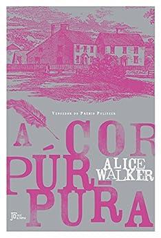 A cor púrpura por [Walker, Alice]