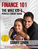 Finance 101: The Whiz Kid's Perfect Credit Guide (Avoid Payday Loans)